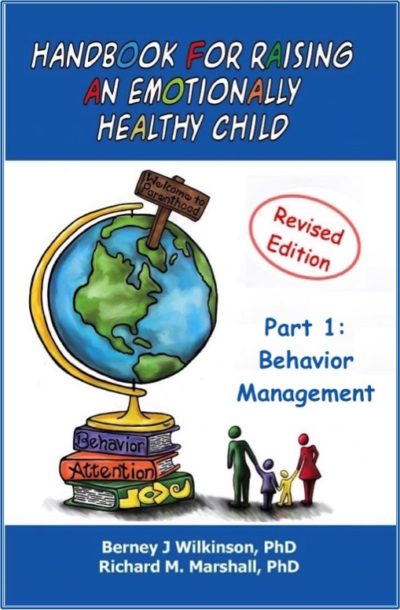 Handbook for Raising an Emotionally Healthy Child Part 1: Behavior Management